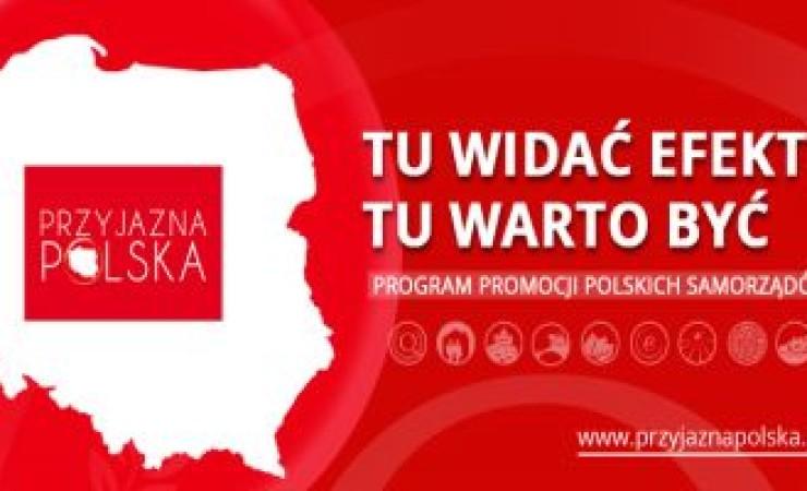 Kolejny etap programu Przyjazna Polska