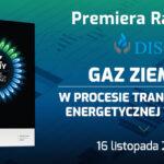 Dise raport gaz ziemny w procesie transformacji energetycznej baner