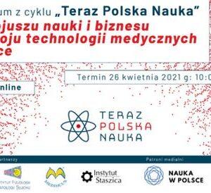 """Webinar z cyklu """"Teraz Polska Nauka"""""""