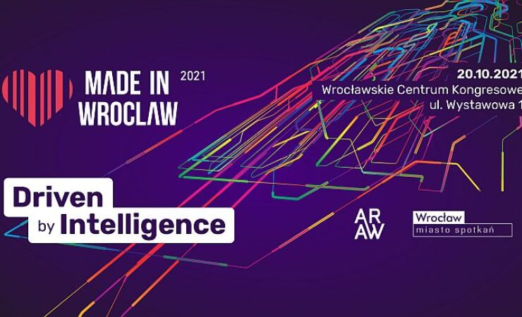 Driven by intelligence, czyli Made in Wroclaw 2021!